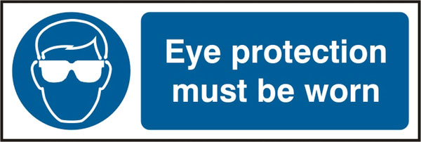 EYE PROTECTION MUST BE WORN SIGN - BSS11397